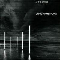 10-craig-armstrong-asiftonothing.jpg