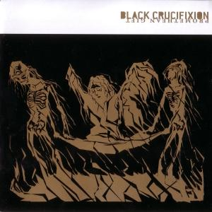 Black Crucifixion ''Promethean Gift''