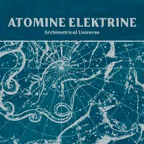 atomine-elektrine-archimetrical-universe.jpg
